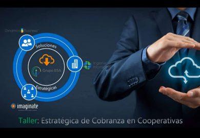 Soluciones de cobranza para cooperativas y empresas financieras (webinar)